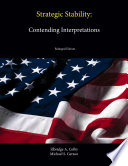 Strategic Stability  Contending Interpretations  Enlarged Edition