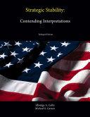 Strategic Stability: Contending Interpretations (Enlarged Edition)