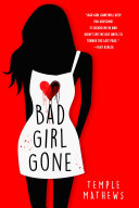 Bad Girl Gone : order to escape purgatory in bad girl goneby...