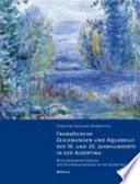 Die franz  sischen Zeichnungen und Aquarelle des 19  und 20  Jahrhunderts der Albertina