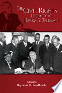 The Civil Rights Legacy of Harry S  Truman