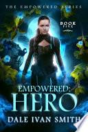 Empowered Hero