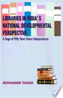 Libraries in India s National Developmental Perspective
