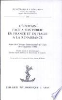L Ecrivain face    son public en France et en Italie    la Renaissance