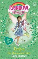 Evelyn The Mermicorn Fairy : magical adventure with another fairy friend in...
