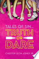 Tales Of Sin: Truth Or Dare : a father. he taught himself how to...