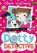 Dotty Detective : to be called! dot loves super-sour apple...