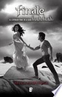 Finale  Saga Hush Hush 4