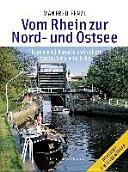 Vom Rhein zur Nord  und Ostsee