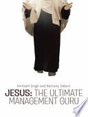 Jesus  The Ultimate Management Guru