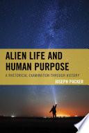Alien Life And Human Purpose