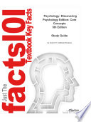 Psychology  Discovering Psychology Edition  Core Concepts