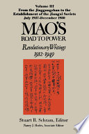 Mao's Road to Power: Revolutionary Writings, 1912-49: v. 3: From the Jinggangshan to the Establishment of the Jiangxi Soviets, July 1927-December 1930