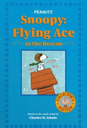 Snoopy  flying ace to the rescue