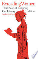 Rereading Women  Thirty Years of Exploring Our Literary Traditions