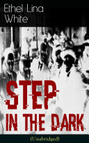 Step in the Dark  Unabridged  Is Formatted For Your Ereader
