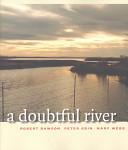 A Doubtful River