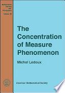 The Concentration of Measure Phenomenon