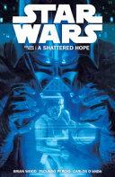 Star Wars Volume 4  A Shattered Hope