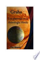 Graha- Los planetas de la Astrología Hindú