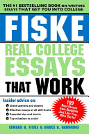 Fiske Real College Essays That Work