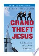 Grand Theft Jesus