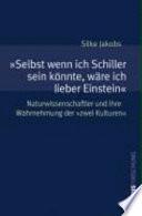 """""""Selbst wenn ich Schiller sein könnte, wäre ich lieber Einstein"""""""