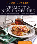 Food Lovers  Guide to Vermont   New Hampshire