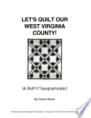 Let S Quilt Our West Virginia County