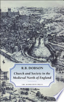 Church and Society in the Medieval North of England