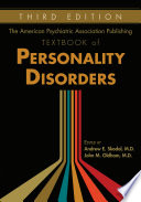 The American Psychiatric Association Publishing Textbook Of Personality Disorders Third Edition