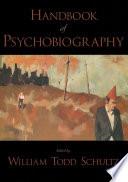 Handbook of Psychobiography