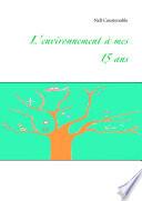illustration du livre L'environnement à mes 15 ans