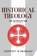 Historical Theology  An Introduction
