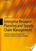 Enterprise Resource Planning and Supply Chain Management