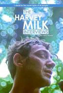 The Harvey Milk Interviews