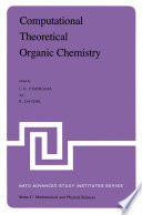 Computational Theoretical Organic Chemistry book