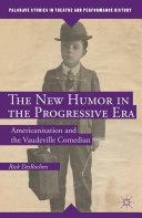 The New Humor in the Progressive Era