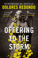 Offering to the Storm  The Baztan Trilogy  Book 3