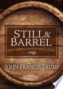 Still   Barrel