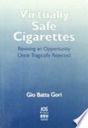 Virtually Safe Cigarettes