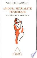 illustration Amour, sexualité, tendresse : la réconciliation ?