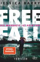 Freefall – Die Wahrheit ist dein Tod