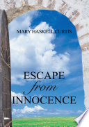 Escape from Innocence