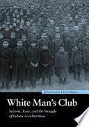 White Man s Club