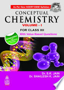 Conceptual Chemistry Volume I For Class XII