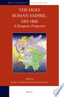The Holy Roman Empire, 1495-1806: A European Perspective Cross Border And Transnational Interaction In The Holy