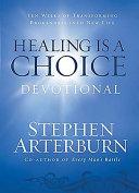 Healing Is A Choice Devotional