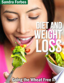 Diet and Weight Loss  Going the Wheat Free Route