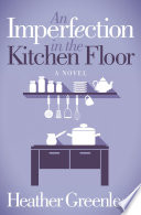 An Imperfection in the Kitchen Floor
